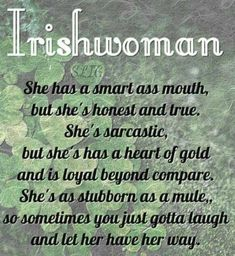 i'm not irish but i sure fit the profile!