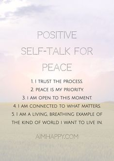 When life is just a little bit too hard to enjoy, turn to these affirmations for peace to help you reconnect with what's important. Since we're always affirming what's true for us, we can look to our internal dialogue to see how connected we feel—to ourse Positive Self Talk, Positive Thoughts, Positive Vibes, Positive Quotes, Positive Phrases, Negative Thoughts, Morning Affirmations, Positive Affirmations, Healing Affirmations