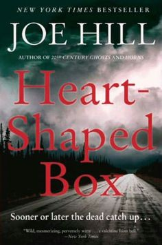The October 2011 Read - Heart-Shaped Box - Apples never fall far from their tree... This was a chiller!