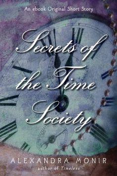 Secrets of the Time Society by Alexandra Monir, http://www.amazon.com/gp/product/B007GZKQ74/ref=cm_sw_r_pi_alp_vg8Cpb0H7151T