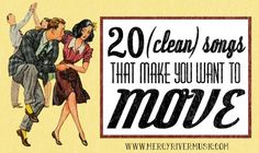 20 {Clean} Songs to Make You Move