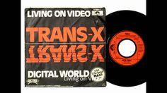 Trans X - Livin on Video (Original Version 1980)