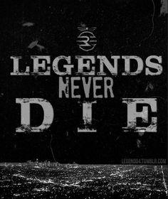#LegendSeries Legends Never Die