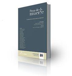 Pena de muerte : fundamentos teóricos para su abolición.  Didot, 2011.
