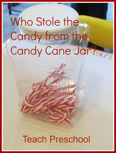Who Stole the Candy from the Candy Cane Jar?