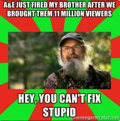 Support Phil Robertson and freedom of opinions!!! Agree or not, he has the right to express his opinion as does Oprah... (yuck)... If you fire him... please do the world a favor and fire her!!