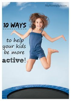 help your kids be more active, mymommystyle.com, #howdoesshe #fitness #children #activity howdoesshe.com