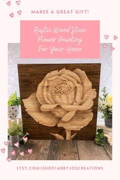 Wood Artwork, Wood Wall Art, Rustic Art, Rustic Wood, Wooden Wall Decor, Wall Art Decor, Wood Staining Techniques, Rose Paintings, Flower Art