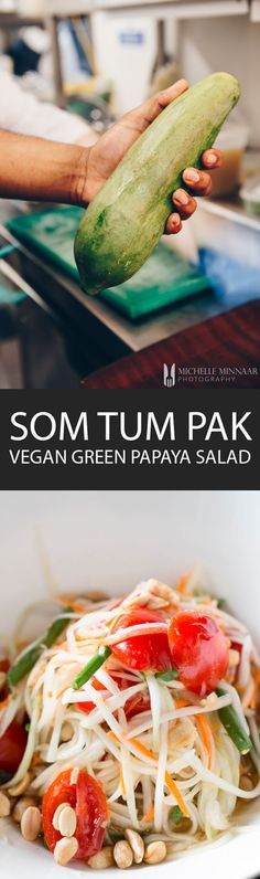Som Tum Kap - {NEW RECIPE} Vegan green papaya salad is a Thai starter recipe known as Som Tum Kap. Ingredients are raw, shredded and muddled together to release fantastic flavours.