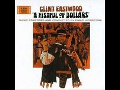 A Fistful Of Dollars Soundtrack Suite (Ennio Morricone) [Part 1]