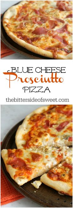 Blue Cheese Prosciutto Pizza | The Bitter Side of Sweet