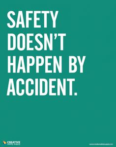 Creative Safety Supply - Safety / Accident Poster, $24.95 (http://www.creativesafetysupply.com/safety-accident-poster/)