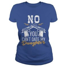 Love To Be No You Can't Date My Daughter Tshirt #gift #ideas #Popular #Everything #Videos #Shop #Animals #pets #Architecture #Art #Cars #motorcycles #Celebrities #DIY #crafts #Design #Education #Entertainment #Food #drink #Gardening #Geek #Hair #beauty #Health #fitness #History #Holidays #events #Home decor #Humor #Illustrations #posters #Kids #parenting #Men #Outdoors #Photography #Products #Quotes #Science #nature #Sports #Tattoos #Technology #Travel #Weddings #Women