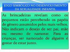 O desenvolvimento da sexualidade da criança.