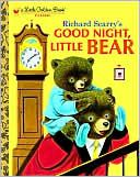 Good Night, Little Bear - Richard Scarry