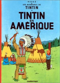 Les Aventures de Tintin: Tintin en Amerique (French Edition) by Herge. $20.96. Reading level: Ages 10 and up. Publication: July 1, 1999. Publisher: Casterman Editions; CASTERMAN edition (July 1, 1999). 61 pages