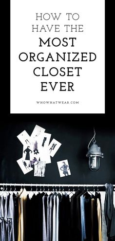 Top tips for making our closet as clean and organized as ever