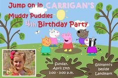 4x6 Peppa Pig Muddy Puddles Birthday Invitation with Photo  Contact me via email at aswiney01@yahoo.com or simply click on the image to visit my facebook page to message me. I can design this or any other invitation you want for only $10. Be sure to check out my other designs on my facebook page or on this Pinterest board.