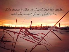 Made this #quote up #sunset #love #dance #winter