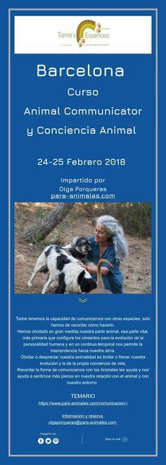 Barcelona  Curso   Animal Communicator   y Conciencia Animal      24-25 Febrero 2018  Impartido por   Olga Porqueras  para-animales.com