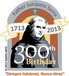 300 Years of Father Junipero Serra (Spain/USA)