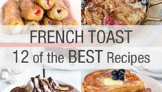 French Toast - 12 of the Best
