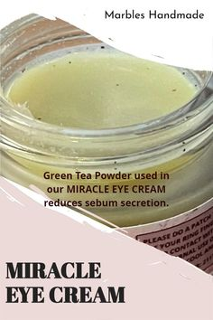 Green Tea Powder used in our MIRACLE EYE CREAM reduces sebum secretion. Please visit our website for more information. Miracle Eye Cream, Green Tea Powder, Of Brand, Marbles, Dark Circles, Skincare, Website, Eyes, Handmade