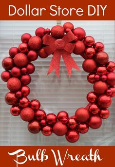 Dollar Store DIY Bulb Wreath- Easy and inexpensive!