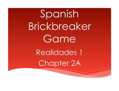 """This is a great partner game for 2-3 players to review the vocabulary in the Realidades 1 curriculum!  Students compete to claim bricks on a """"brick wall"""" and earn bonus points if they can break a complete column or they break through to their opponent's side."""