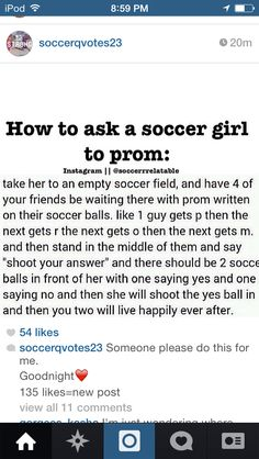 How to ask a soccer girl to prom! Someone needs to do this for me? Please?