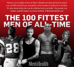 It started with a simple question: Who is the fittest man of all-time? Go ahead—think about it. We did. And the answer wasn't easy. But we sifted through and ranked the 100 fittest men of all-time. Here they are.