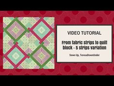 From 5 strips to quilt block variation (Hidden wells) - video tutorial - YouTube