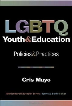 "Read ""LGBTQ Youth and Education Policies and Practices"" by Cris Mayo available from Rakuten Kobo. Based on the diverse experiences of LGBTQ students and their allies, this essential volume brings together in one resou. Teaching Strategies, Teaching Resources, Lgbt Resources, Bryn Mawr College, Teachers College, Education Policy, Make School, Books To Read Online, School Counseling"