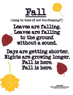 Fall Poem Song For Preschool Kindergarten First Grade 001 Preschool Music, Preschool Classroom, Preschool Fall Songs, Montessori Elementary, Circle Time Ideas For Preschool, October Preschool Themes, Classroom Chants, Elementary Teaching, Free Preschool