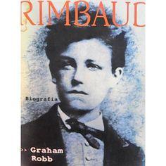 Biografía Del Poeta Arthur Rimbaud. Libro de colección a la venta. Mayor información vía este link, por Facebook, en el 7772866556 o en la página http://german1967.mercadoshops.com.mx/biografia-del-poeta-arthur-rimbaud-117156582xJM