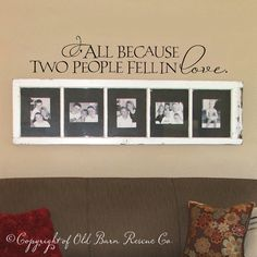Items similar to All because two people fell in love Vinyl Wall Decal - Photo Gallery Wall Decal - Love Quote for Wall Decor on Etsy Hand Drawn Lettering, Vinyl Lettering, Lettering Design, Picture Wall, Picture Frames, Picture Collages, Picture Ideas, Photo Ideas, Vinyl Quotes