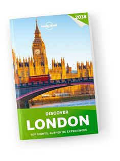 Discover London 2018 city guide Lonely Planet