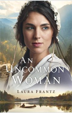 An Uncommon Woman | Laura Frantz