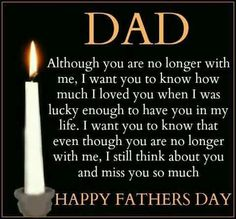 Happy Fathers Day Quote Idea happy fathers day quote for dads who are no longer here Happy Fathers Day Quote. Here is Happy Fathers Day Quote Idea for you. Happy Fathers Day Quote best happy fathers day quotes images from daughter son. Happy Fathers Day Images, Fathers Day Messages, Happy Fathers Day Dad, Fathers Day Wishes, Happy Father Day Quotes, Daddy Quotes, Missing Father Quotes, Dad Sayings, Dead Father Quotes