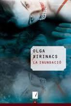 La Inundació, Olga Xirinacs