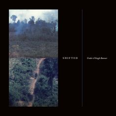 Shifted - Under a Single Banner