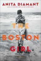 """""""From the New York Times bestselling author of The Red Tent and Day After Night, comes an unforgettable novel about family ties and values, friendship and feminism told through the eyes of a young Jewish woman growing up in Boston in the early twentieth century. Addie Baum is The Boston Girl, born in 1900 to immigrant parents who were unprepared for and suspicious of America and its effect on their three daughters."""