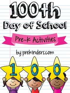 100th Day of School Activities for Pre-K and Preschool