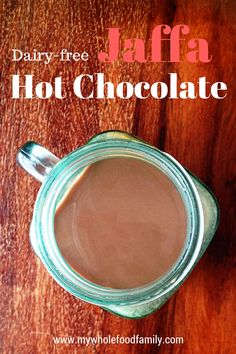 My Wholefood Family Essentials - real food Dairy Free Hot Chocolate, Healthy Chocolate, Chocolate Recipes, Healthy Homemade Snacks, Healthy Snacks For Kids, Dairy Free Recipes Easy, Whole Food Recipes, Clean Eating Desserts, Beverages