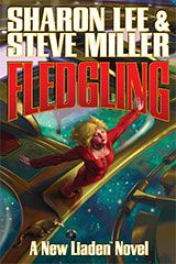 Our fifteenth novel, Fledgling.  Artist:  Alan Pollock.  Publisher:  Baen Books.  Publication Date:  September 2009.  Authors: Sharon Lee & Steve Miller.