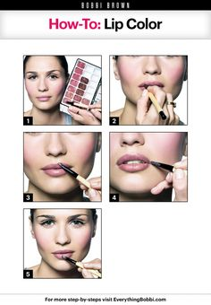 How-To: Lip Color  http://everythingbobbi.com/blog/2012/09/18/how-to-lip-color/    Bobbi Brown Cosmetics