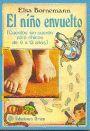 El Niño Envuelto- Elsa Isabel Bornemann. el 1er libro largo que lei..... espectacular!!!