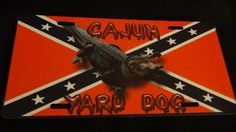 Cajun Yard Dog!