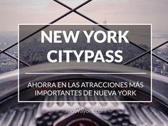 Ventajas de la tarjeta turística New York CityPASS: precio, ahorro y atracciones de Nueva York incluidas.