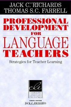 Professional Development for Language Teachers: Strategies for Teacher Learning de Jack C. Richards, http://www.amazon.fr/dp/052184911X/ref=cm_sw_r_pi_dp_TFwqsb12VVCBQ